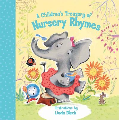 A Children's Treasury of Nursery Rhymes By Bleck, Linda (ILT)